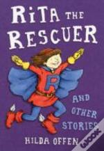 Rita The Rescuer & Other Stories