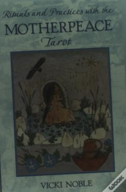 Wook.pt - Rituals And Practices With The Motherpeace Tarot