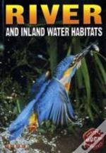 River And Inland Water Habitats