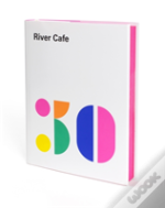 River Cafe 30 Signed Copies