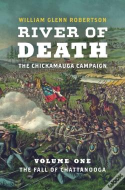 Wook.pt - River Of Death--The Chickamauga Campaign