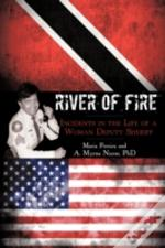 River Of Fire: Incidents In The Life Of