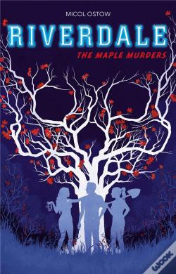 Wook.pt - Riverdale - T03 - Riverdale - The Maple Murders