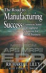 Road To Manufacturing Success