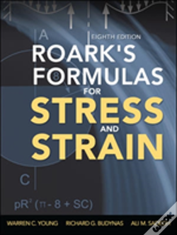 Wook.pt - Roark'S Formulas For Stress And Strain