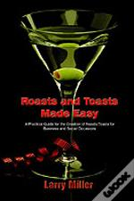 Roasts And Toasts Made Easy