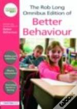 Rob Long Omnibus Edition Of Better Behaviour
