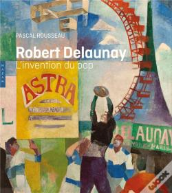 Wook.pt - Robert Delaunay L'Invention Du Pop