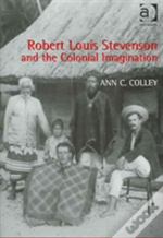 Robert Louis Stevenson And The Colonial Imagination
