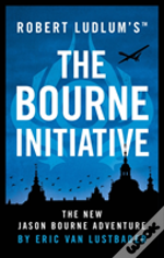 Robert Ludlum'S(Tm) The Bourne Initiative