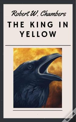 Wook.pt - Robert W. Chambers - The King In Yellow