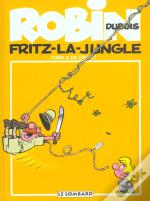 Robin Dubois T.19 ; Fritz La Jungle