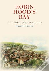 Robin Hood'S Bay The Postcard Collection
