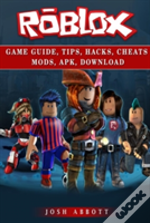 Roblox Game Guide, Tips, Hacks, Cheats Mods, Apk, Download