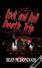 Rock And Roll Death Trip