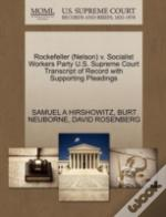 Rockefeller (Nelson) V. Socialist Workers Party U.S. Supreme Court Transcript Of Record With Supporting Pleadings