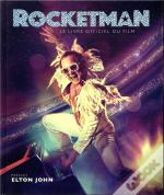 Rocketman ; Le Livre Officiel Du Film