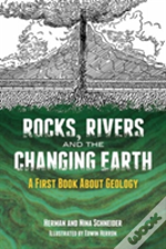 Rocks, Rivers And The Changing Earth