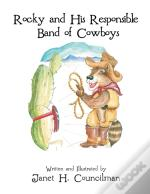 Rocky And His Responsible Band Of Cowboy