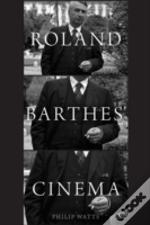 Roland Barthes' Cinema