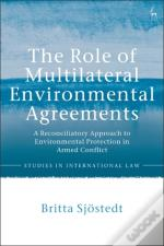 Role Of Multilateral Environmental Agreements