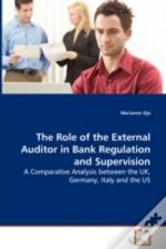 Role Of The External Auditor In Bank Regulation And Supervision