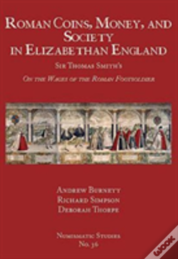 Wook.pt - Roman Coins, Money, And Society In Elizabethan England