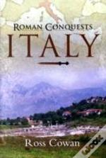 Roman Conquests: Italy