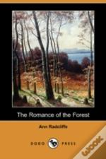 Romance Of The Forest (Dodo Press)