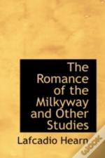 Romance Of The Milkyway And Other Studies