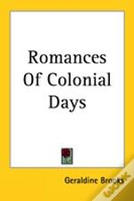 Romances Of Colonial Days
