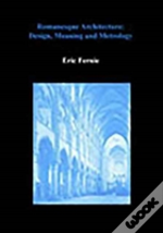 Art history and its methods eric fernie livro wook romanesque architecture fandeluxe Image collections