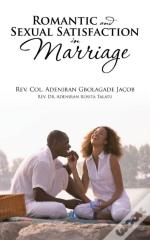 Romantic And Sexual Satisfaction In Marriage