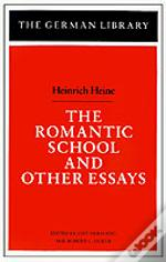 Romantic School And Other Essays
