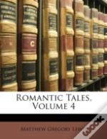 Romantic Tales, Volume 4