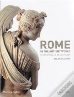 Rome In The Ancient World (Second Edition) /Anglais