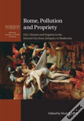 Rome, Pollution And Propriety