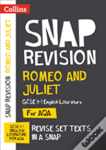 Romeo And Juliet: Aqa Gcse English Literature