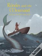 Ronan And The Mermaid: A Tale Of Old Ireland