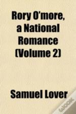 Rory O'More, A National Romance (Volume