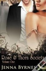 Rose And Thorn Society: Vol 1