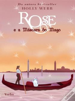 Wook.pt - Rose e a Máscara do Mago