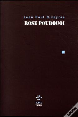 Wook.pt - Rose Pourquoi