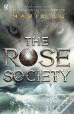Rose Society (The Young Elites Book 2)
