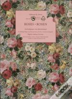 Roses / Rosen: From the Collection of the Design Library, New York