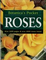 Roses: Botanica ´s Pocket: Over 1000 Pages & Over 2000 Roses Listed
