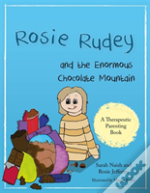 Rosie Rudey And The Enormous Choc