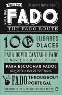 Rota do Fado - The Fado Route - Ruta del Fado