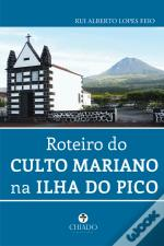 Roteiro do Culto Mariano na Ilha do Pico