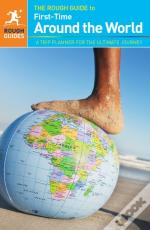 Rough Guide To First-Time Around The World